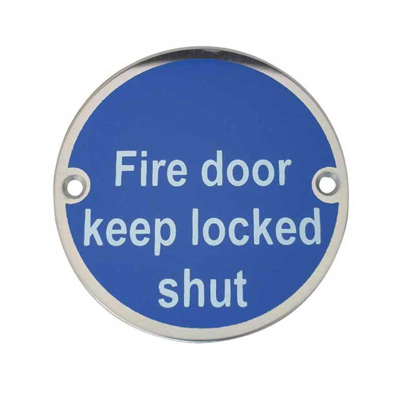 'Fire Door Keep Locked Shut' Sign Satin Anodised Aluminium